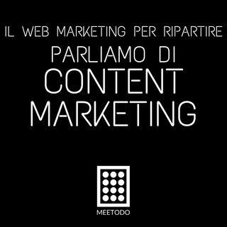 Content Marketing - Creare contenuti di qualità per ottenere visibilità e clienti