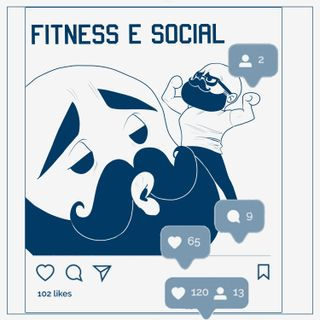 Social & Fitness: idiozie, falsità e truffatori
