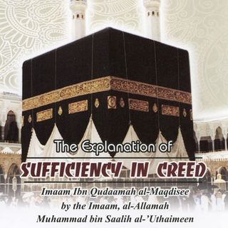 The Explanation of Sufficiency in Creed   Abu Muhammad Al-Maghribi