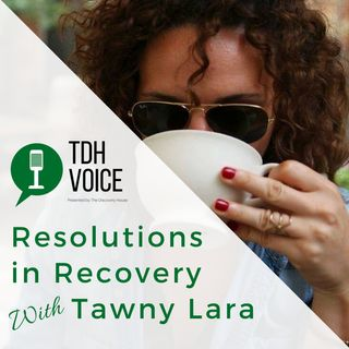 Resolutions in Recovery with Tawny Lara of Sobrietea Party