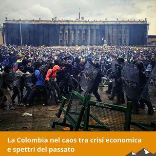 La Colombia nel caos tra crisi economica e spettri del passato