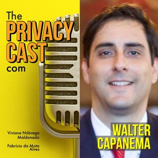 Bate papo com Walter Capanema: LGPD e CDC, tudo (ou nada) a ver?