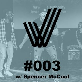 Episode 3 - Conversation with Spencer McCool