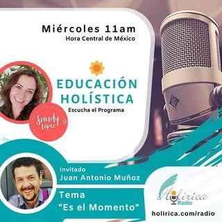 EDUCACIÓN HOLÍSTICA - JUAN ANTONIO MUÑOZ
