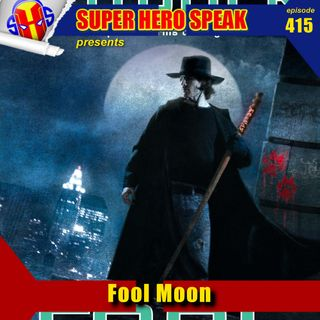 #415: Fool Moon
