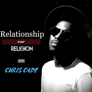Relationship Over Religion Podcast