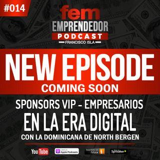 Sponsors VIP - Empresarios en la era digital - Parte 2