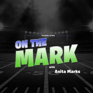 Join Anita Marks for On The Mark, featuring special guest Joy Taylor to talk #fantasy news and #dfs