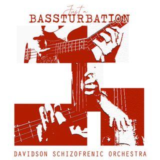 Bassturbation - Just a -