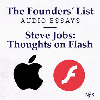 The Founders' List: Steve Job's Famous 'Thoughts on Flash' (Famous Memos)