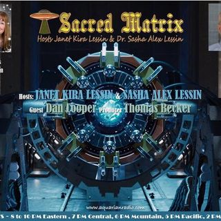 Dan Cooper ~ 01/12/21 ~ Stargate to the Cosmos ~ Hosts Janet Kira & Dr.Sasha Ale