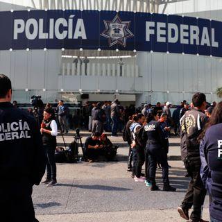 Esperará Policía Federal, respuesta por parte de autoridades a las 10:00 de la noche