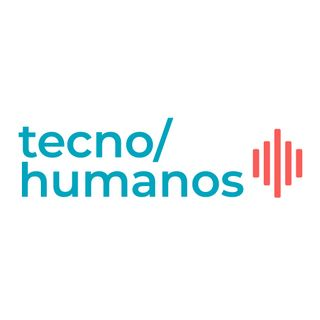 Tecnohumanos #7 - David Pena (Peoople) y Eduardo Fierro (Kuvu)