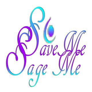 Save Me, Sage Me