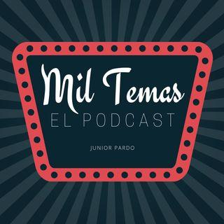 Mil temas El Podcast- Predicciones de abril 2020