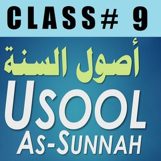 Usool as-Sunnah of Imaam Ahmad - Part 9