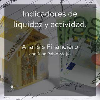Indicadores de liquidez y actividad