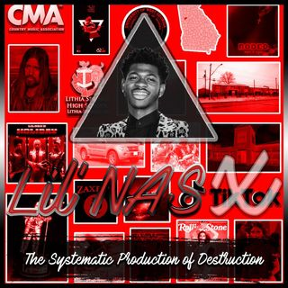 """Lil' Nas """"X"""" (The Systematic Production of Destruction)"""