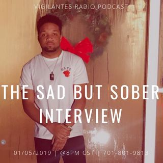 The Sad But Sober Interview.