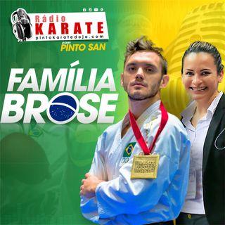 FAMÍLIA BROSE - Rádio Karate