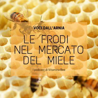 Le frodi nel mercato del miele