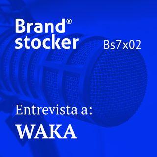 Bs7x02 - Hablamos de branding con el estudio Waka