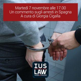 Speciale Arresti in Spagna - Il commento del Mandato d'Arresto Europeo del Leader Catalano