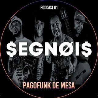 PAGOFUNK DE MESA 01 - SEGNOIS