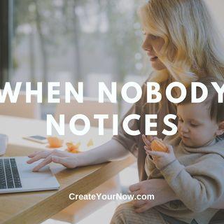 2310 When Nobody Notices