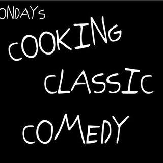 COOKING CLASSIC COMEDY