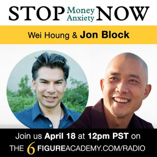 "Episode 07 - ""The Importance of Slaying Your Money Demons"" with guest Jon Block"
