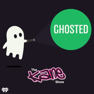 The Kane Show Presents: Ghosted