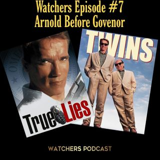 Ep. 07 Schwarzenegger Before Governor - Twins/True Lies