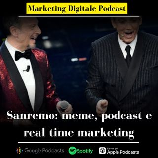 Sanremo: meme, podcast e real time marketing