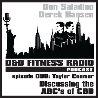 Episode 098 - Taylor Coomer:  Discussing The ABC's of CBD