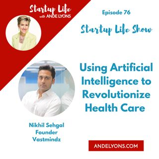 Using Artificial Intelligence to Revolutionize Health Care