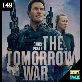 EP 149 - A Guerra do Amanhã
