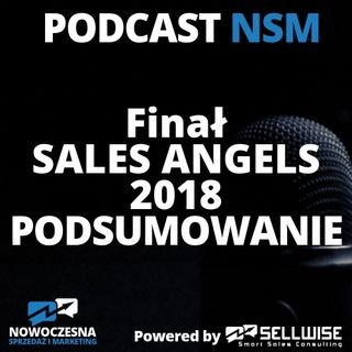 NSM 011: Finał Sales Angels 2018 - Podsumowanie