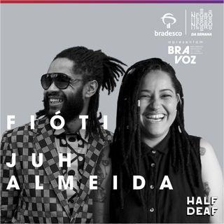 NEGRO DA SEMANA - Bradesco BRAVOZ #01 - Fióti e Juh Almeida