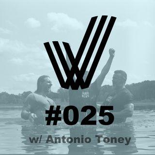 Episode 25 - Conversation with Antonio Toney