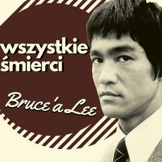 Wszystkie śmierci Bruce'a Lee