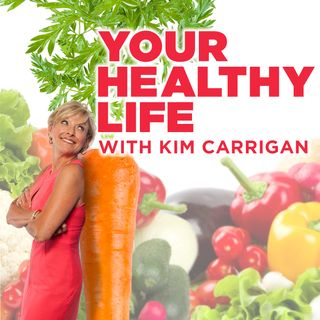 Your Healthy Life With Kim Carrigan