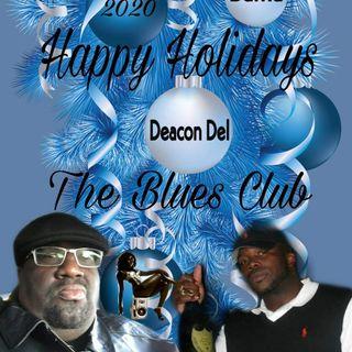 The Blues Club with Deacon Del & 334 Bamma-Ep 24