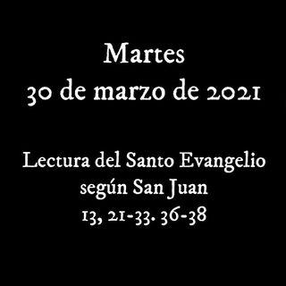 Pincha para escuchar el evangelio para el martes 30 de marzo de 2021