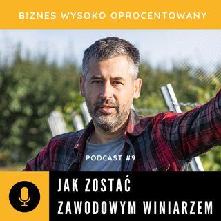 #9 JAK ZOSTAĆ ZAWODOWYM WINIARZEM - Nestor Kościański