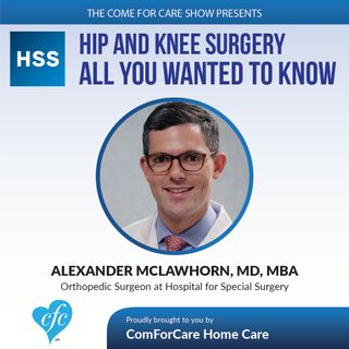 2/22/17: Dr. Alexander McLawhorn, MD, MBA | Orthopedic Surgeon at Hospital for Special Surgery on The Come For Care Show with Nicol Rupolo
