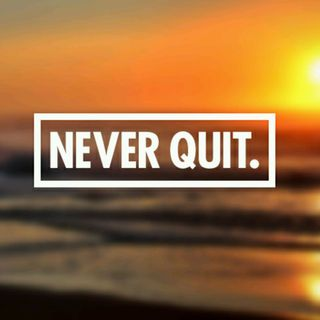 Long Term Goal? : Don't Quit!