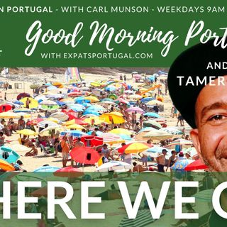 Say hello! Wave goodbye | Good Morning Portugal! considers the 'invasion' of Brits (feat. Tamer Kattan)