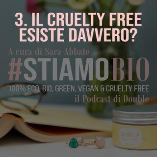 3^ puntata - Il cruelty free esiste davvero? - #stiamobio - il Podcast di Double B