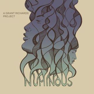 Grant Richards - Numinous